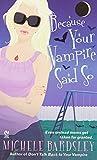Because Your Vampire Said So (Broken Heart, Oklahoma, Book 3)