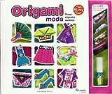 ORIGAMI MODA. PLIEGA ORIGINALES MODELOS (+8 A¥OS)