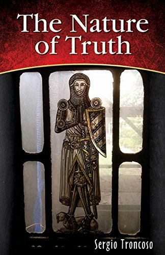 The Nature of Truth by [Troncoso, Sergio]