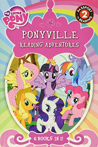 My Little Pony: Ponyville Reading Adventures: Level 2 (Passport to Reading Level 2)