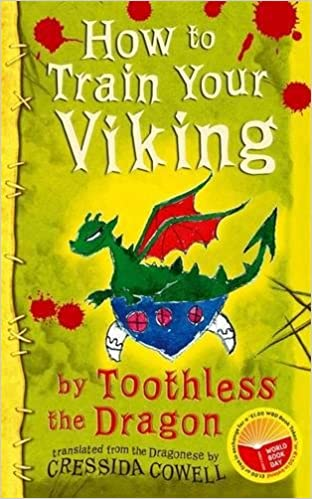 How to train your viking by toothless the dragon amazon how to train your viking by toothless the dragon amazon cressida cowell 8601404343797 books ccuart Gallery