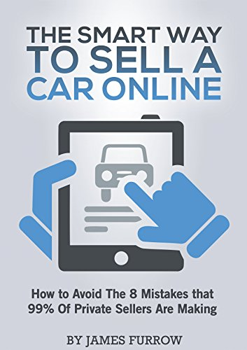 the-smart-way-to-sell-a-used-car-online-how-to-avoid-the-8-mistakes-that-99-of-private-sellers-are-m