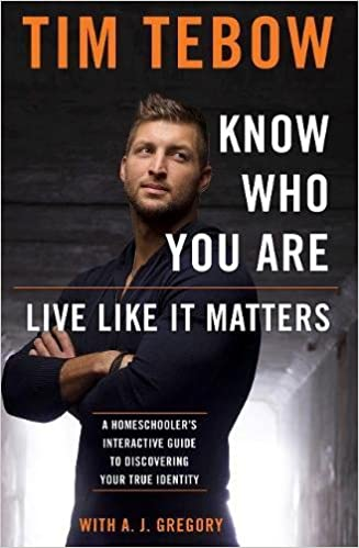 Image result for tim tebow know who you are live like it matters