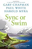 img - for Sync or Swim: A Fable About Workplace Communication and Coming Together in a Crisis book / textbook / text book