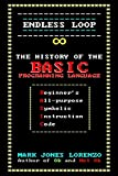 Endless Loop: The History of the BASIC