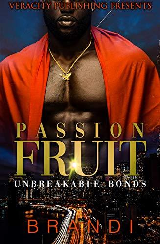 PASSION FRUIT: Unbreakable -