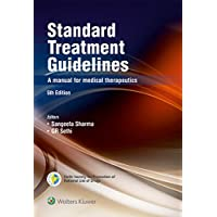 Standard Treatment Guidelines - A Manual of Medical Therapeutics