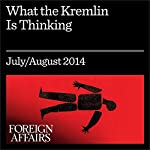 What the Kremlin Is Thinking: Putin's Vision for Eurasia | Alexander Lukin