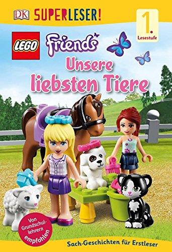 SUPERLESER! LEGO FRIENDS Unsere liebsten Tiere: 1. Lesestufe Sach-Geschichten für Leseanfänger