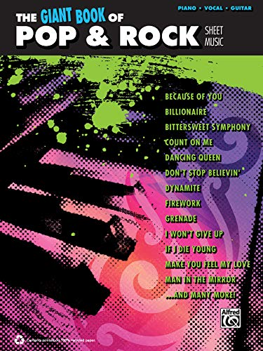 The Giant Pop & Rock Piano Sheet Music Collection: Piano/Vocal/Guitar (The Giant Book of Sheet Music)