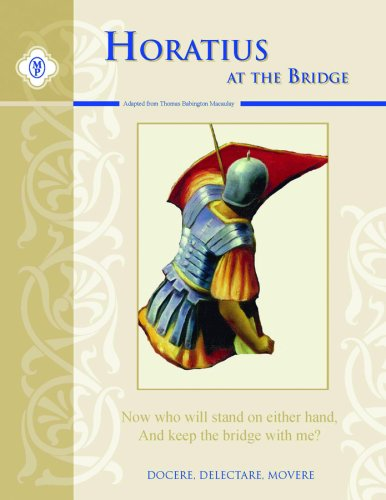 Horatius At the Bridge, Text and Study Guide