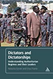 Dictators and Dictatorships 0th Edition