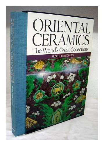 Oriental Ceramics, Vol. 7: The World's Great Collections - Musée Guimet, Paris ()