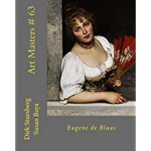 Art Masters # 63: Eugene de Blaas