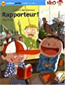 Nico : Rapporteur ! par Ben Kemoun