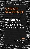 img - for Cyber Warfare: Verso Un Nuovo Paradigma Strategico (Italian Edition) book / textbook / text book