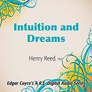 Intuition and Dreams Lecture