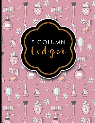 """Read Online 8 Column Ledger: Record Book, Accounting Note Pad, Ledger Books For Bills, Cute Beauty Shop Cover, 8.5"""" x 11"""", 100 pages (Volume 30) pdf"""