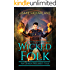 Wicked Folk: An Urban Wizard's Tale (Witchy World Book 2)