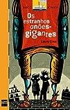 Os Estranhos Anoes-Gigantes