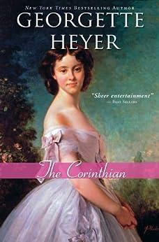 The Corinthian (Regency Romances) by [Heyer, Georgette]