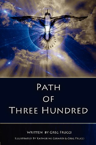 Book: Path of Three Hundred by Greg Frucci