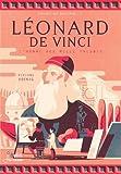 Léonard de Vinci : L'homme aux mille talents