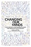 Changing Our Minds: Psychedelic Sacraments and