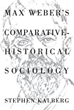 img - for Max Weber's Comparative-Historical Sociology book / textbook / text book