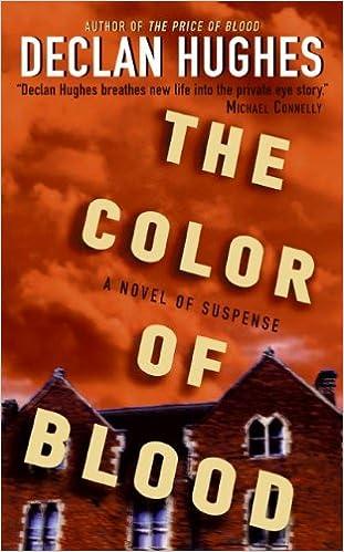 The Color Of Blood Ed Loy Novels Declan Hughes 9780060825508