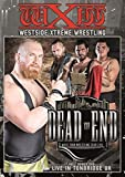 WXW Westside Xtreme Wrestling - Dead End XIV 2015 & Live In Tonbridge UK 2x DVD by Axel Tischer