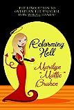"Reforming Hell, Marilyn ""Mattie"" Brahen, 1434458717"