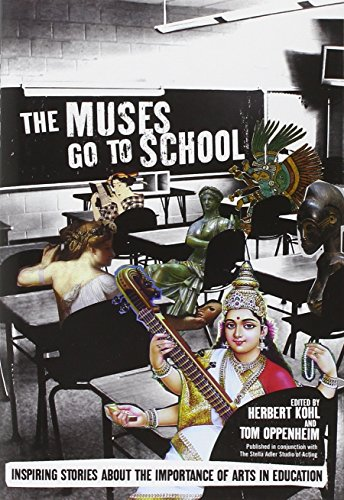 Image of The Muses Go to School: Inspiring Stories About the Importance of Arts in Education
