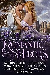 Romantic Heroes: Seven full-length Historical Romance Novels