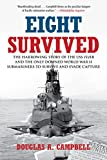 Eight Survived, Douglas A. Campbell, 0762771798