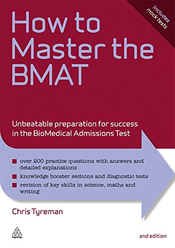 How to Master the BMAT: Unbeatable Preparation for Success in the BioMedical Admissions Test (Elite Students Series)