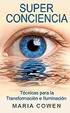 Super Conciencia, Maria Cowen, 099076401X