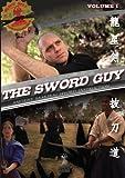 Volume 1 - The Sword Guy - Samurai Swords Traditional Katana Instruction