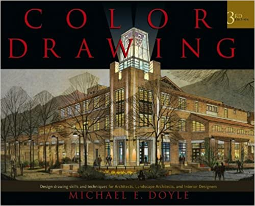 Color Drawing Design Skills And Techniques For Architects Landscape Interior Designers