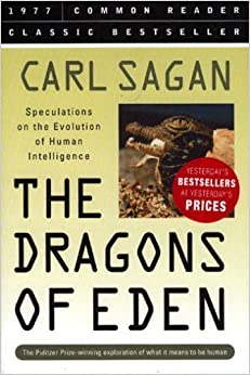Dragons of Eden: Speculations on the Evolution of Human Intelligence 9781579124311 Biology Books at amazon