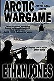 Arctic Wargame, Ethan Jones, 1468152297
