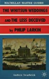 img - for Larkin: The Whitsun Weddings and The Less Deceived (Macmillan Master Guides) book / textbook / text book
