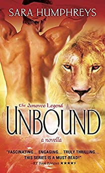 Unbound: A Novella (The Amoveo Legend Book 0) by [Humphreys, Sara]
