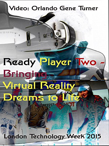 Ready Player Two - Bringing Virtual Reality Dreams to life