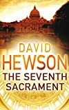 The Seventh Sacrament by David Hewson front cover