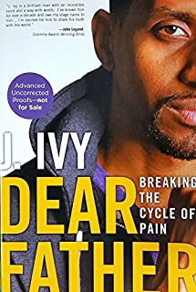 Book Cover: Dear Father: Breaking the Cycle of Pain