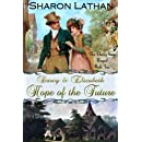 Darcy and Elizabeth: Hope of the Future (Darcy Saga Prequel Duo) (Volume 2)
