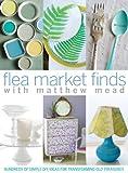 Flea Market Finds, Matthew Mead, 1603209182