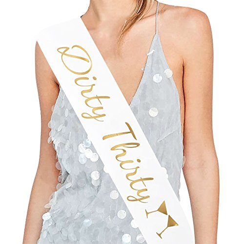 Dirty Thirty Satin Sash - 30th Birthday Sash 30th Birthday Gift Idea for Women Fun Party Sash Birthday Party Favors, Supplies and Decorations]()