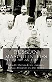 img - for Russian Masculinities iIn History and Culture book / textbook / text book